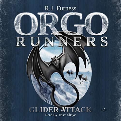Orgo Runners: Glider Attack audiobook cover art