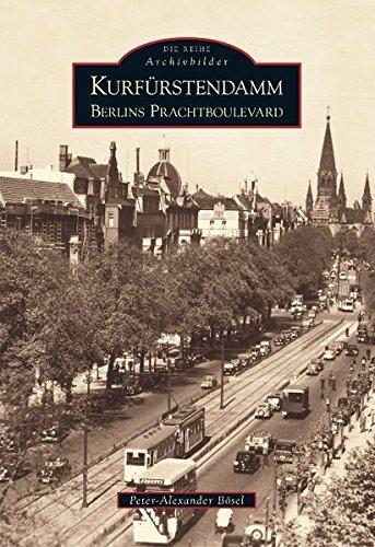 Der Kurfürstendamm: Berlins Prachtboulevard