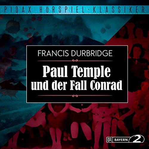 Paul Temple und der Fall Conrad cover art