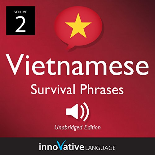 Learn Vietnamese: Vietnamese Survival Phrases, Volume 2 audiobook cover art