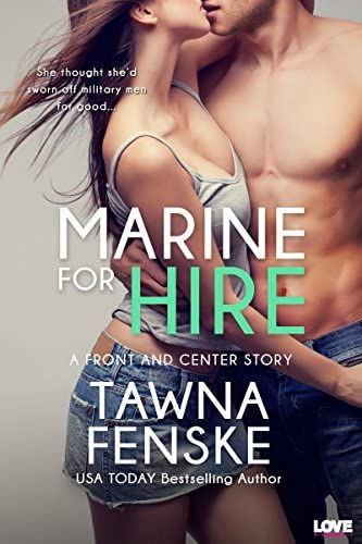 Marine for Hire Front and Center series Book 1 product image