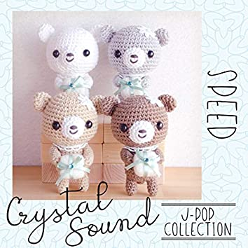 Crystal Sound - SPEED | J-Pop Collection
