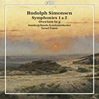 Rudolph Simonsen: Symphonies 1 & 2; Overture (2009-04-28)