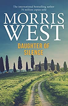 Daughter of Silence by [Morris West]