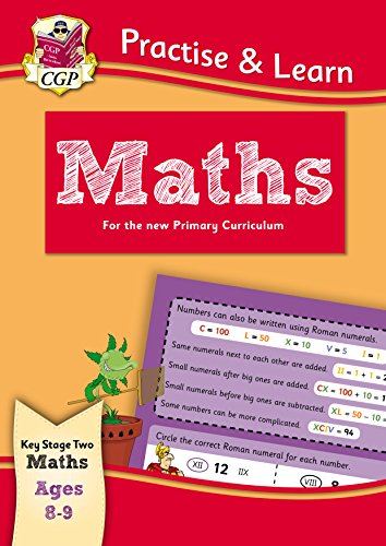 New Curriculum Practise & Learn: Maths for Ages 8-9 (CGP KS2 Practise & Learn) (English Edition)