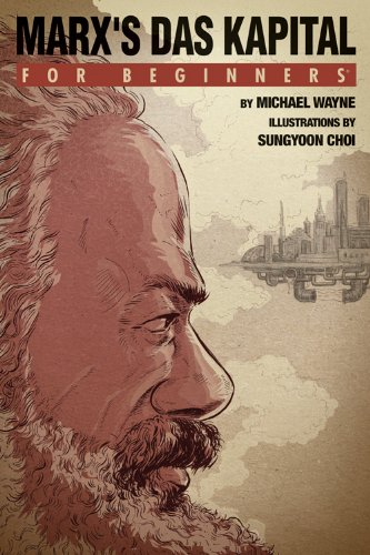 Marx's Das Kapital For Beginners