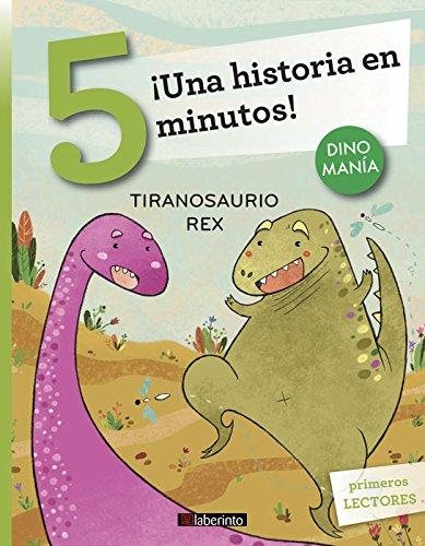 ¡Una historia en 5 minutos! Tiranosaurio Rex: 8 (Tres pasos)