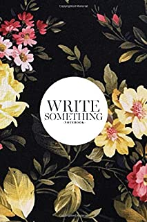 Notebook - Write something: Floral peonies notebook, Daily Journal, Composition Book Journal, College Ruled Paper, 6 x 9 i...