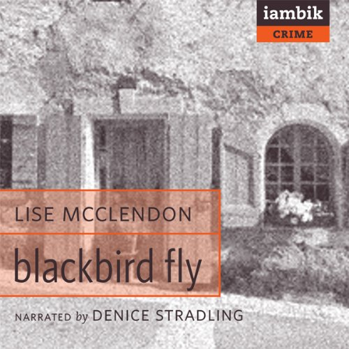 Blackbird Fly                   By:                                                                                                                                 Lise McClendon                               Narrated by:                                                                                                                                 Denice Stradling                      Length: 10 hrs and 30 mins     41 ratings     Overall 3.9