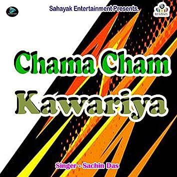 Chama Cham Kawariya