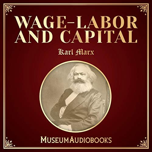 Wage-Labor and Capital cover art