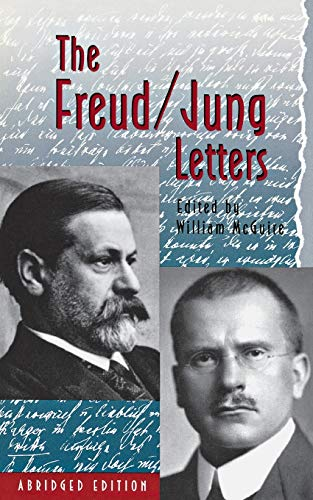 The Freud Jung Letters: The Correspondence Between Sigmund Freud and C.G. Jung