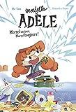 Roman Mortelle Adèle - Mortel un jour, Mortel toujours
