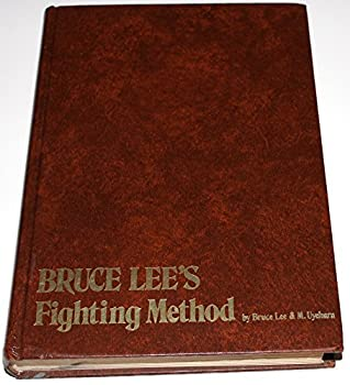 Bruce Lee's Fighting Method - Book  of the Bruce Lee's Fighting Method