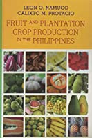 Fruit and Plantation Crop Production in the Philippines