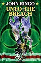 "Unto the Breach (Ghost/Kildar series no 4). (Explanation this is NOT part of the ""Legacy of Aldenata"" series, it is part of the different series by the same author which starts with ""Ghost"") by Ringo, John (2008) Mass Market Paperback"