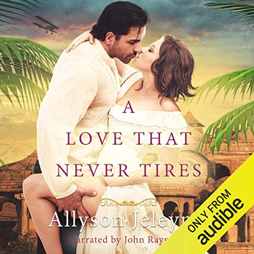 A Love That Never Tires audiobook cover art