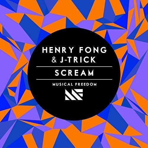 Henry Fong & J-Trick