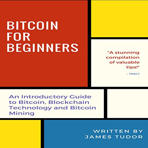 Bitcoin for Beginners Audiobook By James Tudor cover art