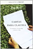 Cartas para Claudia: Las enseñanzas de un psicólogo a una joven amiga (DIVULGACIÓN)