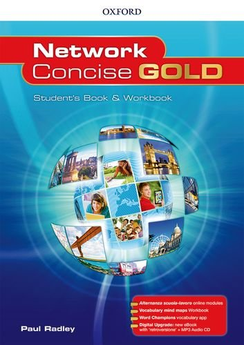 Network concise gold. Super premium. Student's book wb with mind maps wb  with altern online with vocabulary app with ebk [Lingua inglese]