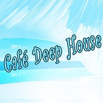 Cafe Deep House