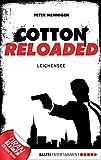 Peter Mennigen: Cotton Reloaded - 06: Leichensee