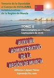 AUXILIAR ADMINISTRATIVO DE LA REGIÓN DE MURCIA - TOMO 2: Temario de oposiciones 2020