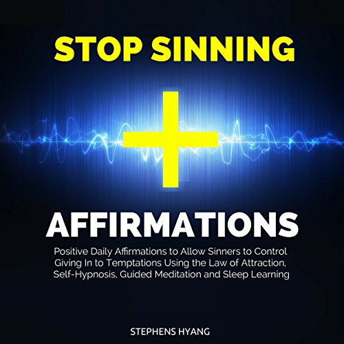 Stop Sinning Affirmations cover art