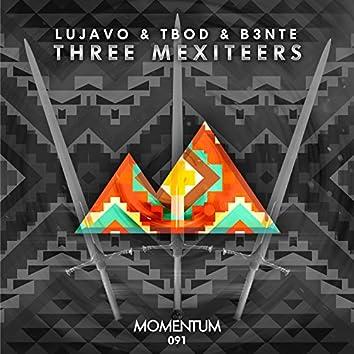 Three Mexiteers