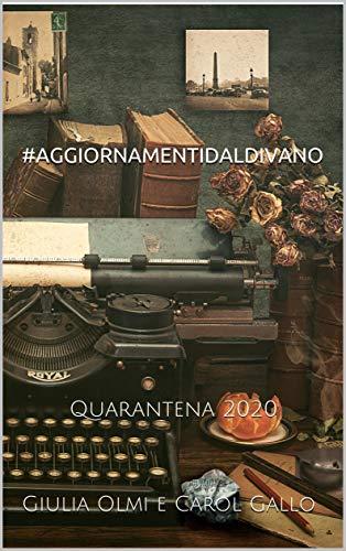 #AGGIORNAMENTIDALDIVANO: Quarantena 2020