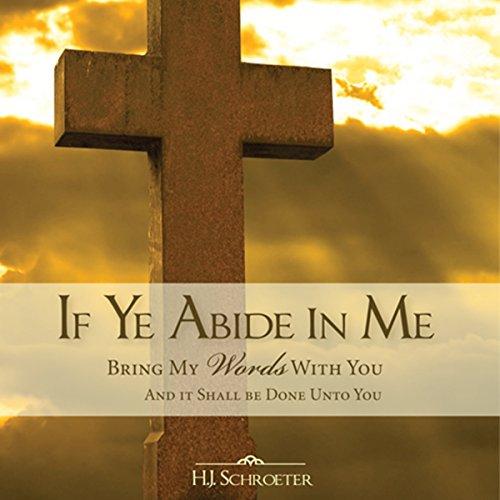 If Ye Abide in Me audiobook cover art