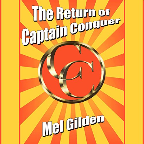 The Return of Captain Conquer audiobook cover art