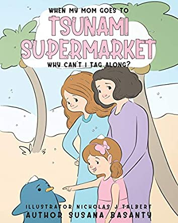 When My Mom Goes to Tsunami Supermarket, Why Can't I Tag Along?