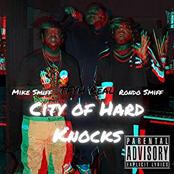 City of Hard Knocks (feat. Mike Smiff & Rondo Smiff)