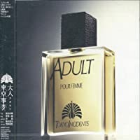 Adult by Tokyo Incidents (2006-01-25)
