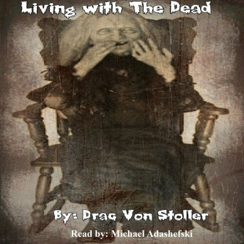 Living with The Dead audiobook cover art