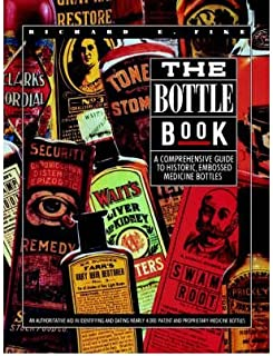 [The Bottle Book] [Author: Fike, Richard E.] [April, 2006]
