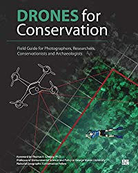 %name Drones for Conservation Field Guide Out in Paperback