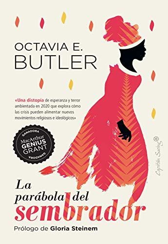 La parábola del sembrador de Octavia E. Butler