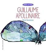 Petit bestiaire - Enfance en Poésie - De 7 à 11 ans de Guillaume Apollinaire