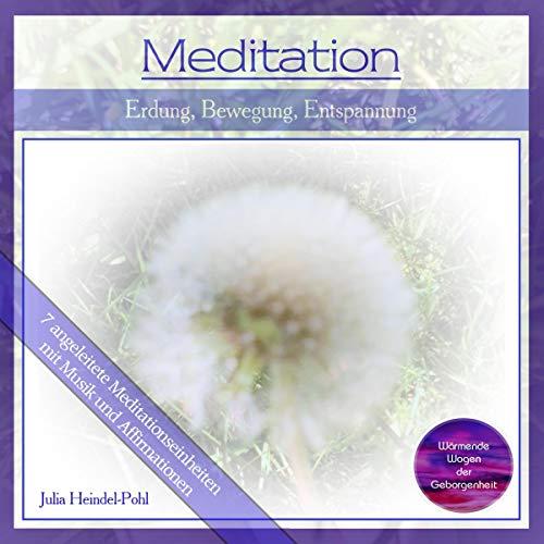 Meditation - Erdung Bewegung Entspannung Titelbild
