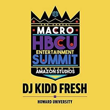 DJ Kidd Fresh - Howard University
