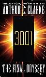 3001 The Final Odyssey: A Novel (Space Odyssey Series)
