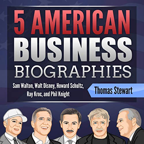 5 American Business Biographies audiobook cover art
