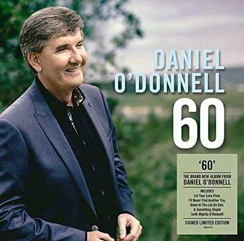 Daniel O'Donnell: 60 (Signed Exclusive)