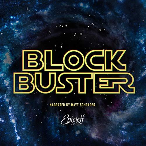 Blockbuster: Official Audio Screenplay audiobook cover art