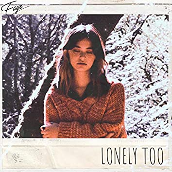 Lonely Too