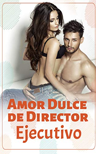 Amor Dulce de Director de Free Novel