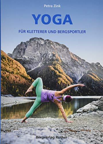 Yoga für Kletterer und Bergsport...